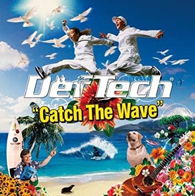"""人生で一番""""エモい""""曲になったDef Tech『Catch The Wave』の話"""